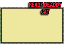 READY DEADDY